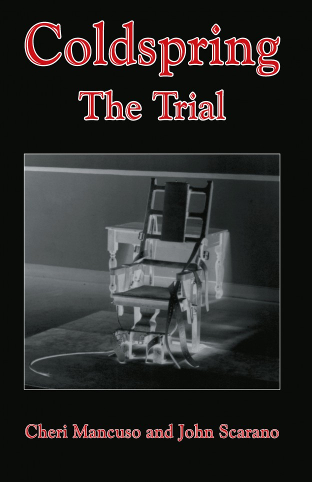 Cover: Mancuso Scarano, Coldspring: The Trial