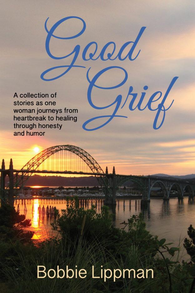 """Good Grief"" by Bobbie Lippman"