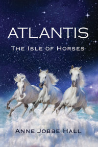 """Atlantis: The Isle of Horses"" by Anne Jobbe Hall, published by Dancing Moon Press"