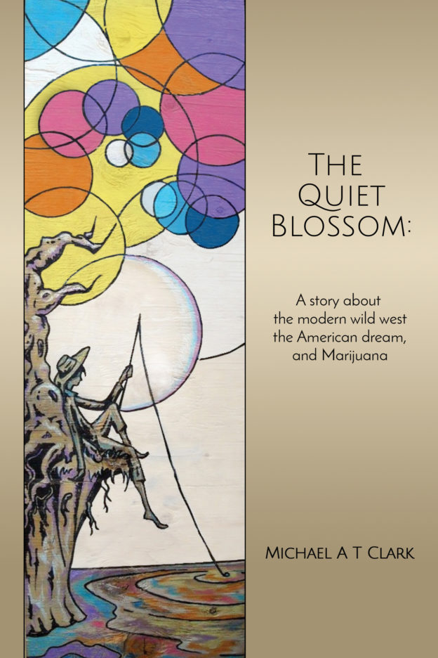 """""""The Quiet Blossom"""" by Michael A T Clark; published by Dancing Moon Press"""